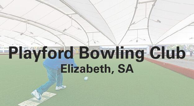 Playford Bowling Club Case Study